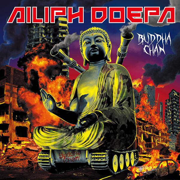 Ailiph Doepa|BUDDHA CHAN