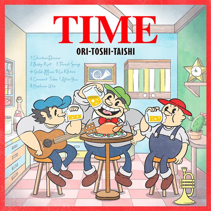 ORI-TOSHI-TAISHI「TIME」